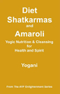 Diet, Shatkarmas and Amaroli Book
